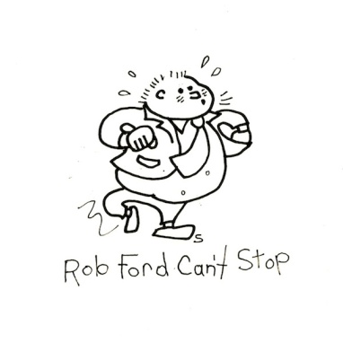 Rob Ford Can Stop sdf 2013
